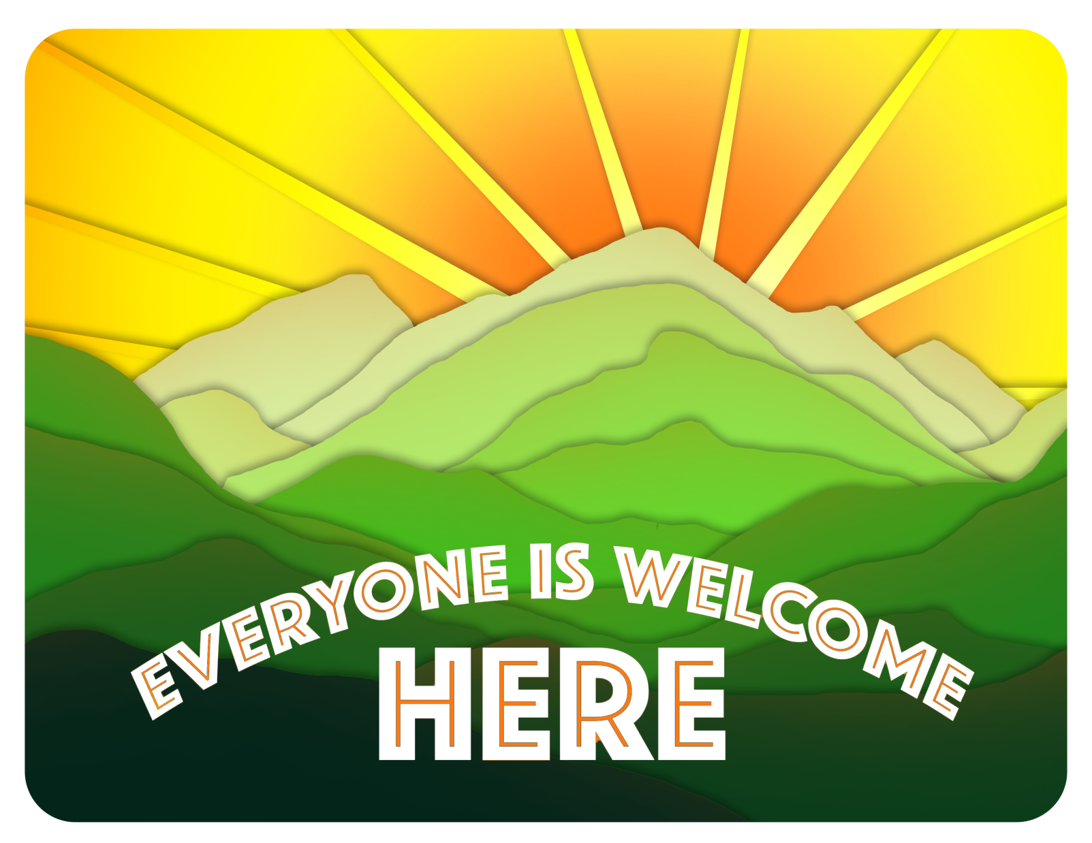 Everyone Is Welcome Here Inclusive Sign Project