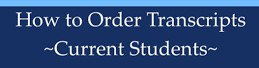 white letters on blue reading How to order transcripts current student